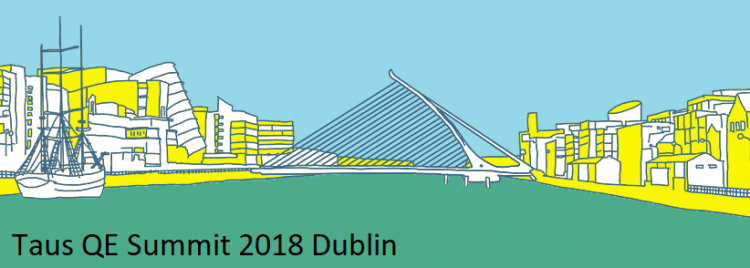 Taus QE Summit takes place in Dublin on April 11th
