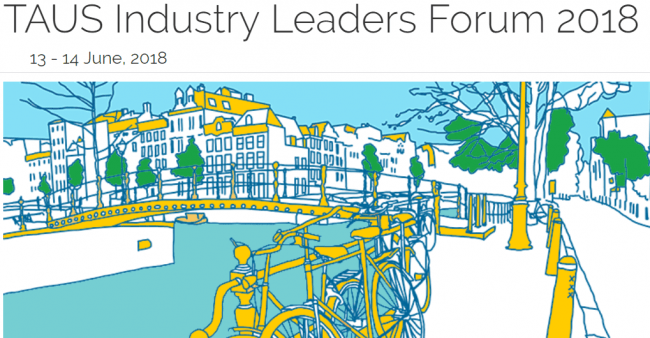 This year's spring TAUS Industry Leaders Forum event takes place in Amsterdam.