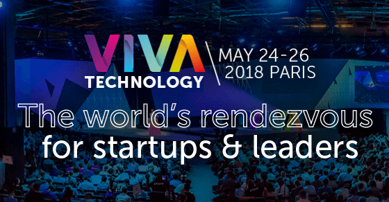 VIVA Technology - May 24 - 26, 2018 Paris