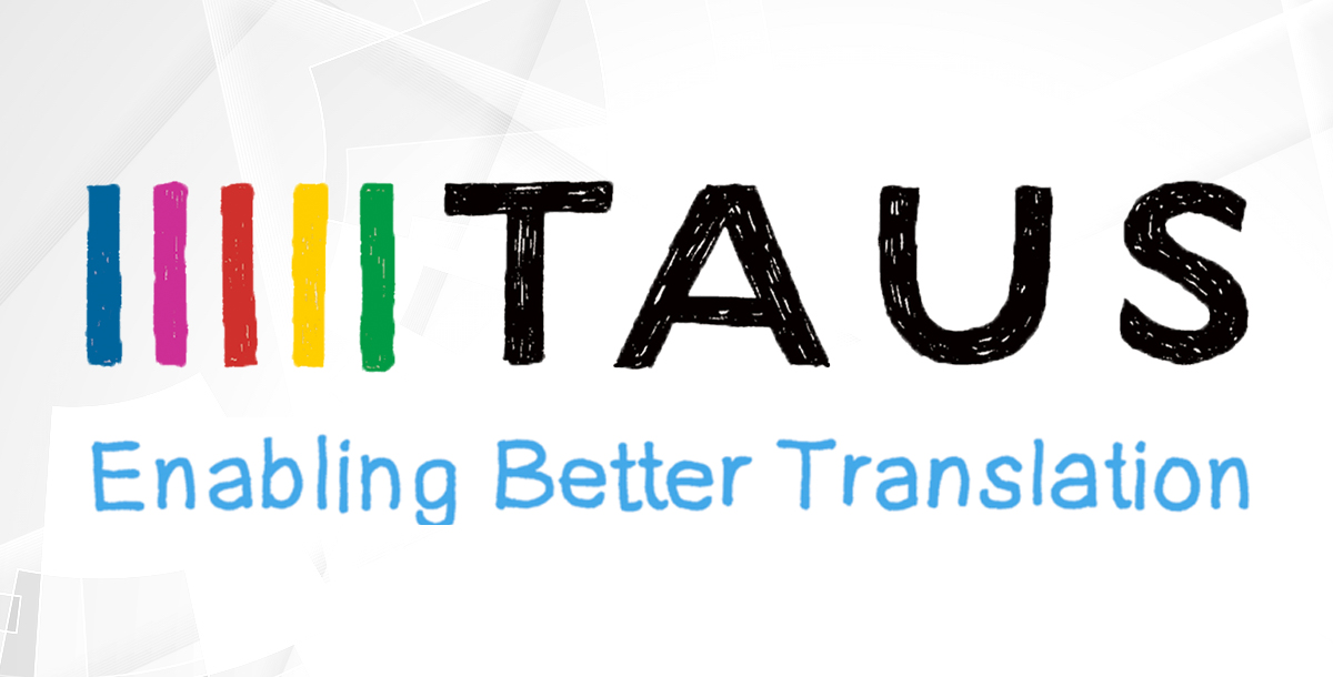 TAUS Machine Translation Showcase - Dublin - June 4