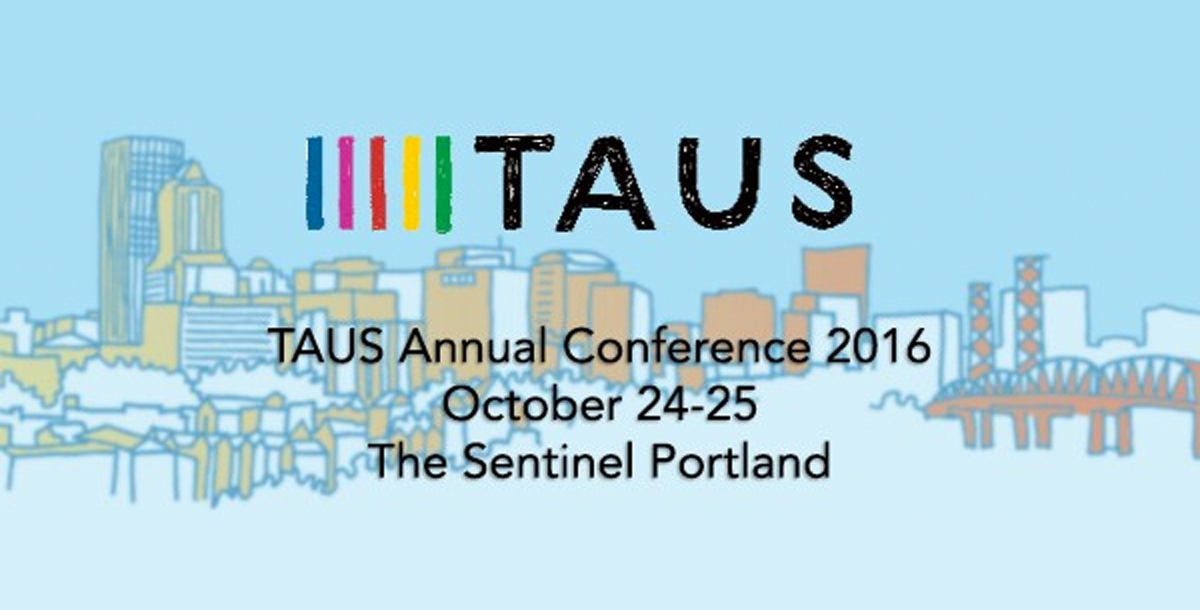 TAUS Annual Conference – Portland – October 24-25
