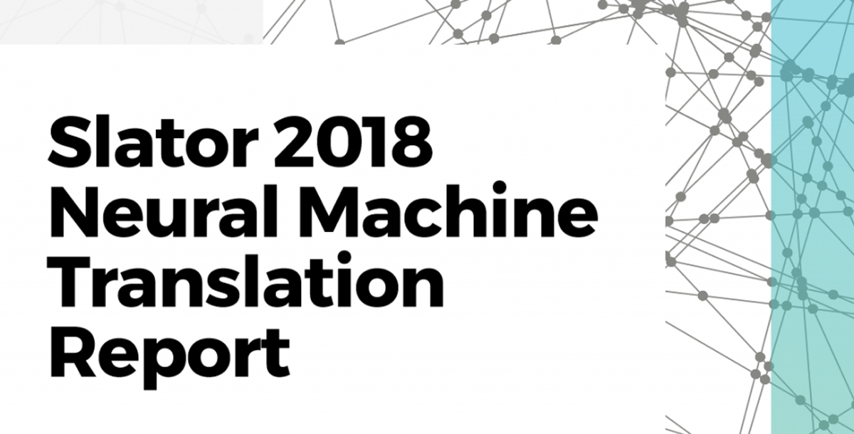 Slator's-Neural-Machine-Translation-Report-with-contribution-from-Iconic