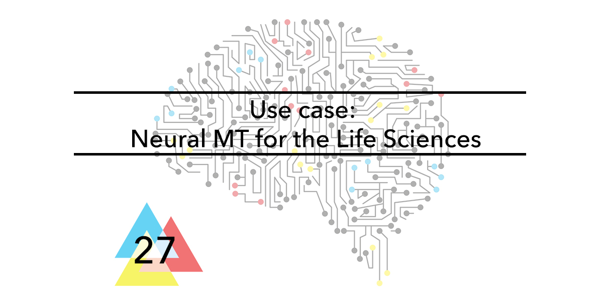 Issue-27-Use-case-Neural-MT-for-the-Life-Sciences