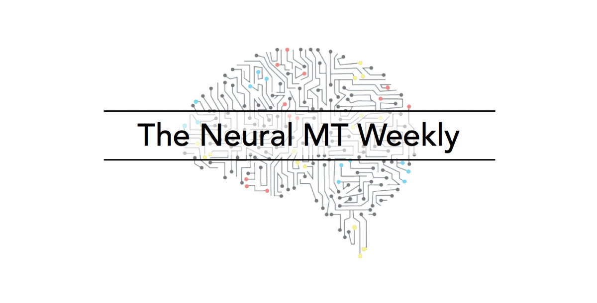 The Neural MT Weekly blog