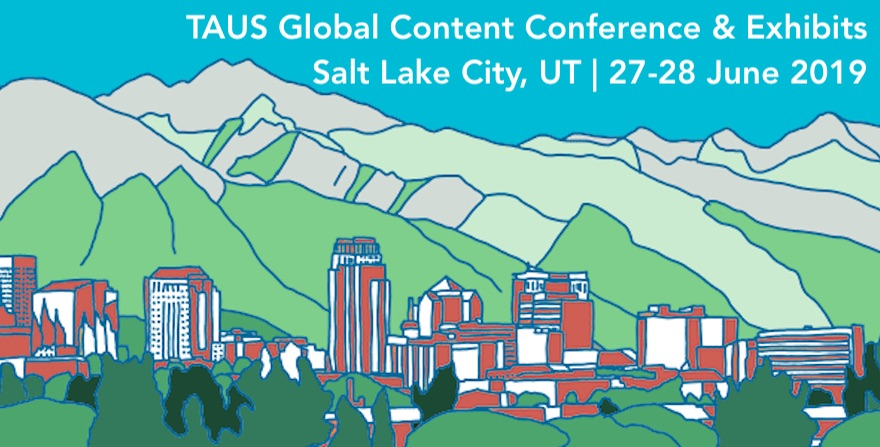 TAUS Global Content Conference & Exhibits 2019
