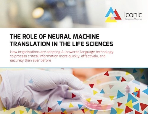 The Role of Neural Machine Translation in the Life-Sciences e-Book