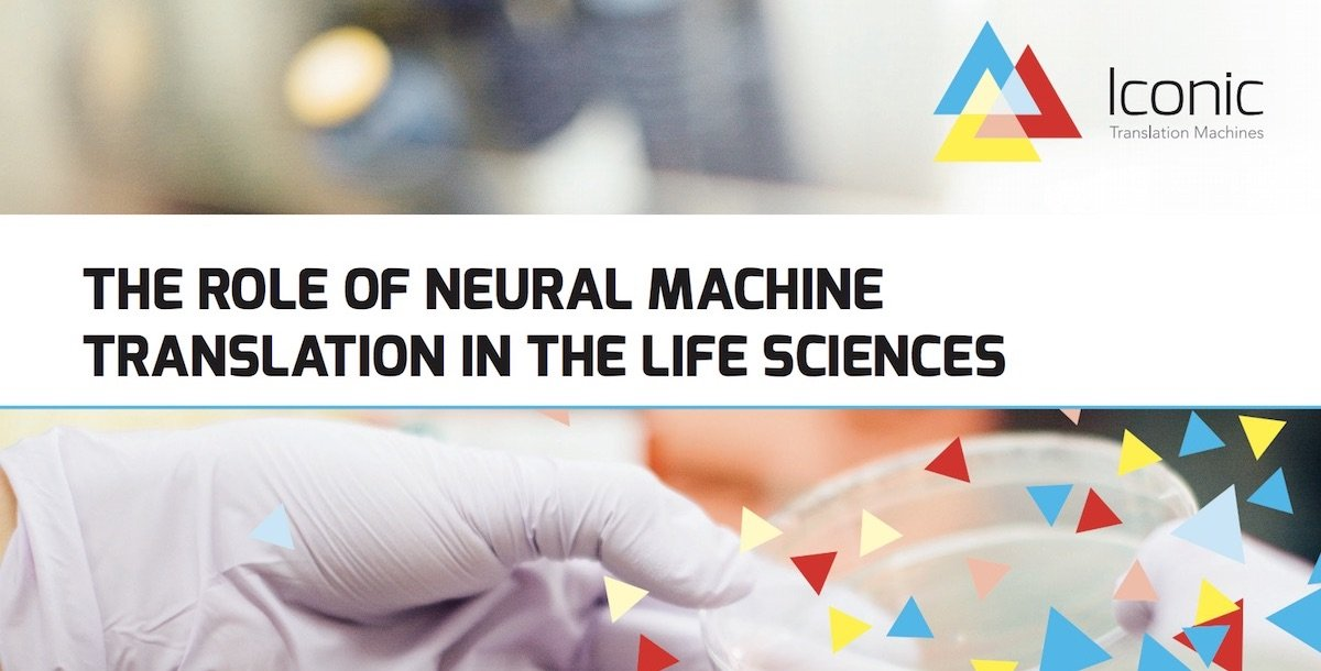The Role of Neural Machine Translation in the Life Sciences