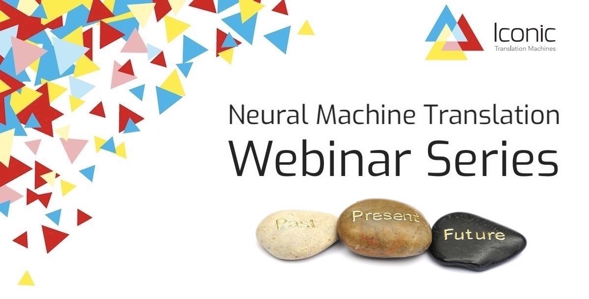 Webinar-Series-NMT-Past-Present-Future